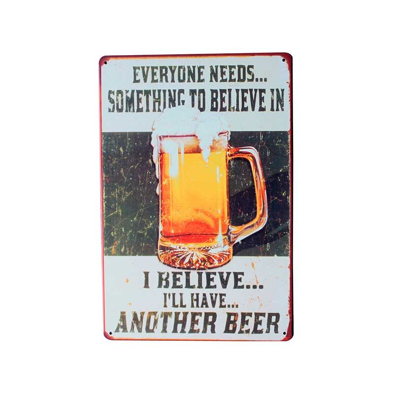 Belive in beer ølskilt